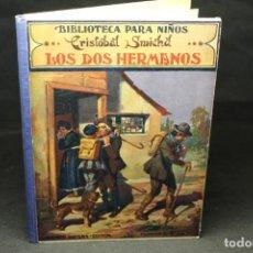 Libros antiguos: CRISTOBAL SMICHD, LOS DOS HERMANOS, BIBLIOTECA PARA NIÑOS. Lote 199427990