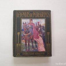 Livres anciens: LEYENDAS DE PEREGRINOS - LAS OBRAS MAESTRAS AL ALCANCE DE LOS NIÑOS - COLECCIÓN ARALUCE 1914 4ª ED.. Lote 199826747