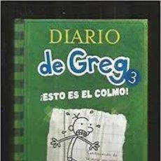 Libros antiguos: DIARIO DE GREG: ¡ESTO ES EL COLMO! COLECCION EDICION VOLUMEN NUMERO 3. Lote 175921734