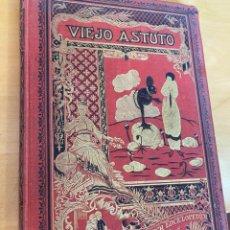 Libros antiguos: 1923.- VIEJO ASTUTO. CUENTOS DE CALLEJA. BIBLIOTECA ENCICLOPEDICA PARA NIÑOS.. Lote 200394927