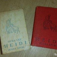 Libros antiguos: LOTE 2 LIBROS HEIDI 1927. 1A EDICION Y OTRA VEZ HEIDI 1942. 2A. EDICIÓN. JUANA SPYRI. EDIT. JUVENTUD. Lote 200539796