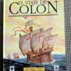 Libros antiguos: LIBRO EL VIAJE DE COLÓN. POP UP. TRIDIMENSIONAL. DESCATALOGADO PLAZA & JANES 1991. PRIMERA EDICIÓN. Lote 202993853