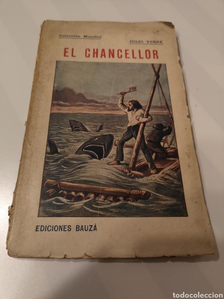 EST 10. D6. LIBRO. EL CHANCELLOR. EDICIONES BAUZA. 1920 (Libros Antiguos, Raros y Curiosos - Literatura Infantil y Juvenil - Cuentos)