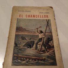 Libros antiguos: EST 10. D6. LIBRO. EL CHANCELLOR. EDICIONES BAUZA. 1920. Lote 203297408