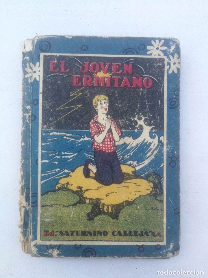 EL JOVEN ERMITAÑO - CRISTÓBAL SCHMID - SATURNINO CALLEJA - 1927 - (Libros Antiguos, Raros y Curiosos - Literatura Infantil y Juvenil - Cuentos)