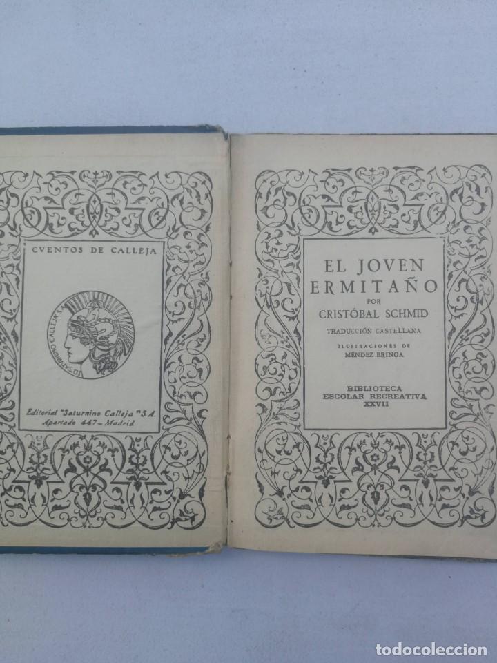 Libros antiguos: EL JOVEN ERMITAÑO - CRISTÓBAL SCHMID - SATURNINO CALLEJA - 1927 - - Foto 2 - 205035491