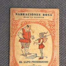 Libros antiguos: CUENTOS. EL SAPO PRODIGIOSO, POR A. SABATER Y MUR. EDITORIAL JUVENTUD, BARCELONA (A.1931). Lote 205207288