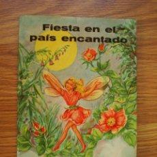 Libros antiguos: FIESTA EN EL PAÍS ENCANTADO (LITO BARCELONA) CORAL MUÑOZ Y E. HALFDANER (ANTIGUO). Lote 205587783