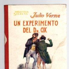 Libros antiguos: UN EXPERIMENTO DEL DR. OX. JULIO VERNE. Nº 23. BIBLIOTECA SELECTA. RAMON SOPENA, 1918. Lote 205700092