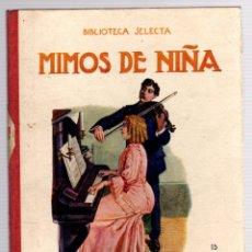 Livres anciens: MIMOS DE NIÑA. Nº 16. BIBLIOTECA SELECTA. RAMON SOPENA, 1918. Lote 205772021