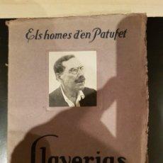Libros antiguos: ELS HOMES D'EN PATUFET. LLAVERIAS, ANYS 20. FOTOS I DIBUIXOS. Lote 206579046