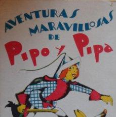 Libros antiguos: PIPO Y PIPA EN EL PAÍS DE LOS FANTOCHES - SALVADOR BARTOLOZZI. Lote 206864938