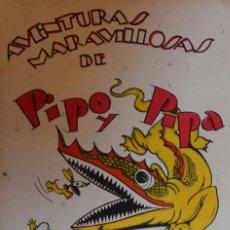 Libros antiguos: PIPO Y PIPA CONTRA EL GIGANTE MALHOMBRÓN - SALVADOR BARTOLOZZI. Lote 206865058