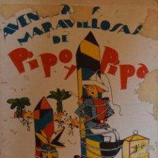 Libros antiguos: PIPO Y PIPA ENTRE LOS SALVAJES - SALVADOR BARTOLOZZI. Lote 206865107