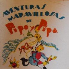 Libros antiguos: PIPO Y PIPA EN LA ISLA EMBRUJADA - SALVADOR BARTOLOZZI. Lote 206865185