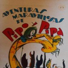 Libros antiguos: PIPO Y PIPA EN BUSCA DEL GATO PELOIMEDIO - SALVADOR BARTOLOZZI. Lote 206865285