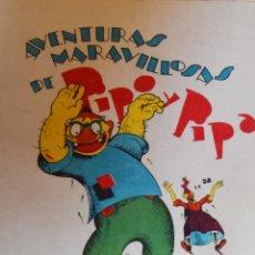 Libros antiguos: PIPO Y PIPA Y EL CABALLO DE DOS CABEZAS - SALVADOR BARTOLOZZI. Lote 206865353