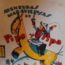Libros antiguos: PIPO Y PIPA EN PODER DEL BRUJO PIPIRIGALLO - SALVADOR BARTOLOZZI. Lote 206865486