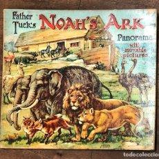 Libros antiguos: CUENTO CON IMAGENES EN MOVIMIENTO. NOAH'S ARK WITH MOVABLE PICTURES. FATHER TUCK'S. C. 1910. Lote 207077155