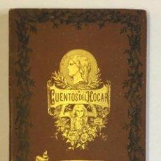 Libros antiguos: CUENTOS DEL HOGAR. - BARÓ, TEODORO. 1883. Lote 207077221