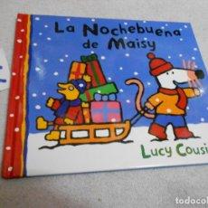 Libros antiguos: LA NOCHEBUENA DE MAISY. Lote 207236376