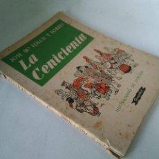 Libros antiguos: LA CENICIENTA. JOSÉ Mª FOLCH Y TORRES. ILUSTRACIONES DE JUNCEDA.. Lote 207253553