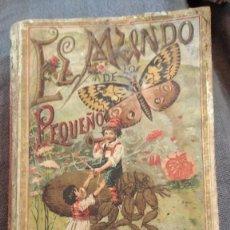 Libri antichi: EL MUNDO DE LO PEQUEÑO 1901 (PRODIGIOS DEL MICROSCOPIO) D. ROQUE GÁLVEZ Y ENCINAR, 66 GRABADOS. Lote 207409982