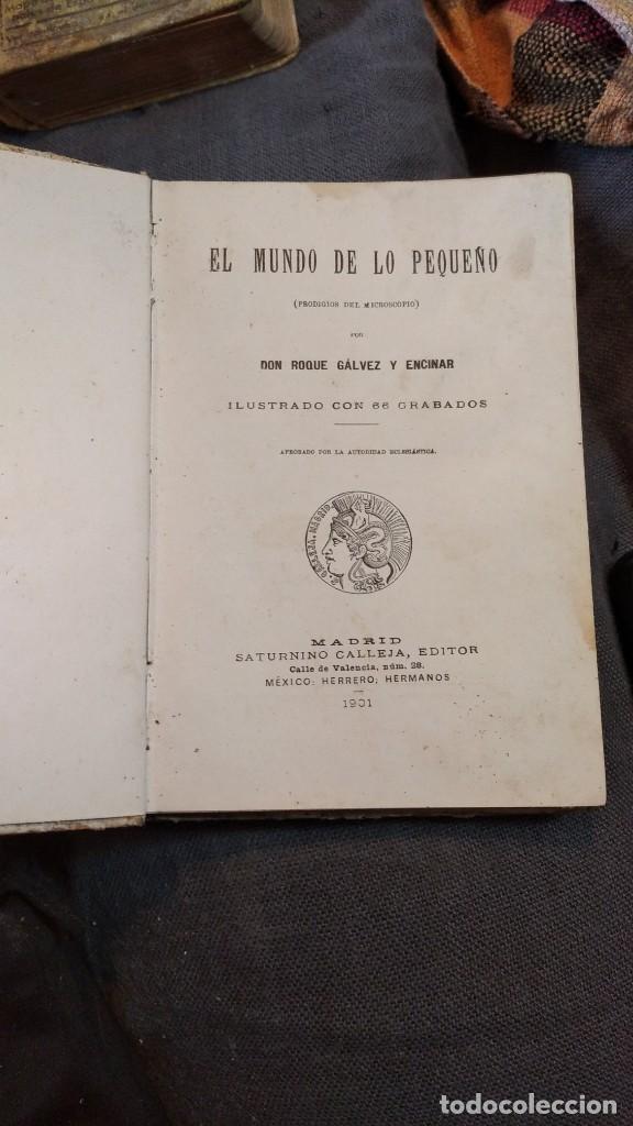 Libros antiguos: EL MUNDO DE LO PEQUEÑO 1901 (prodigios del microscopio) D. Roque Gálvez y Encinar, 66 grabados - Foto 4 - 207409982
