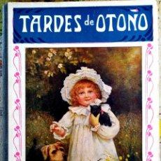 Livros antigos: TARDES DE OTOÑO, POR RAMÓN SOPENA, EDITOR PROVENZA, BARCELONA 1930. Lote 207590123