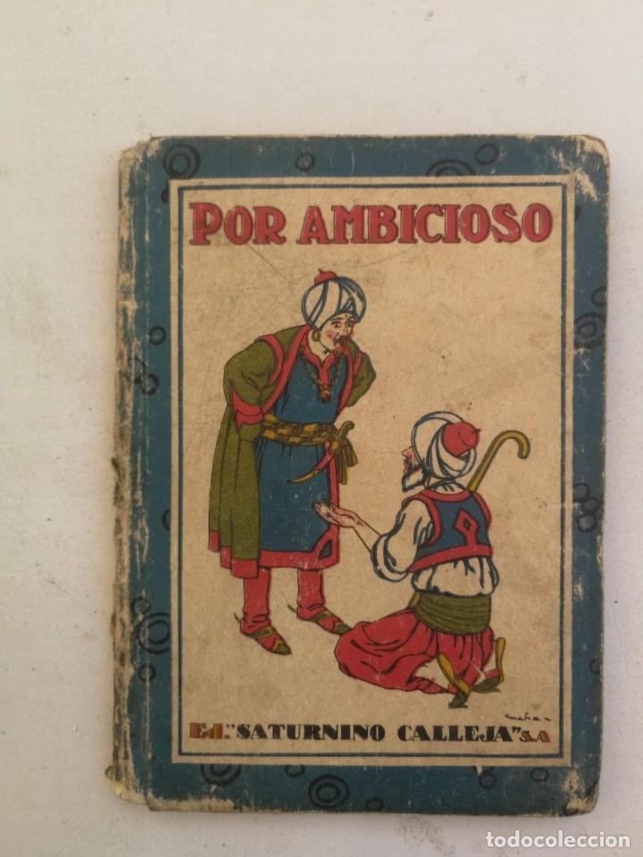 ANTIGUO Y PRECIOSO LIBRITO - POR AMBICIOSO - LA CARGA DE AZAFRAN, LA MUERTE BURLADA, UNA BORMA ORIGI (Libros Antiguos, Raros y Curiosos - Literatura Infantil y Juvenil - Cuentos)