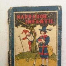 Libri antichi: ANTIGUO LIBRITO - NARRADOR INFANTIL - EDITORIAL SATURNINO CALLEJA - PRINCIPIOS SIGLO XX - 94 PAGINAS. Lote 207647986
