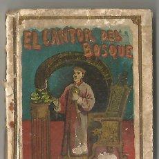 Libros antiguos: EL CANTOR DEL BOSQUE CUENTO Y EDITORIAL SATURNINO CALLEJA ILUSTRADOR MENDEZ BRINGA BE CARTONE. Lote 207918878