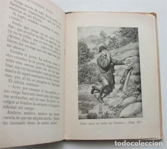 Libros antiguos: La vanidosa Alicia. Biblioteca Selecta. Ramón Sopena editor. Barcelona, 1917 - Foto 7 - 208007373