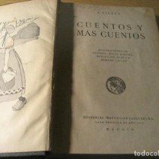 Libros antiguos: CUENTOS Y MAS CUENTOS . CALLEJA . 1925. Lote 208977417