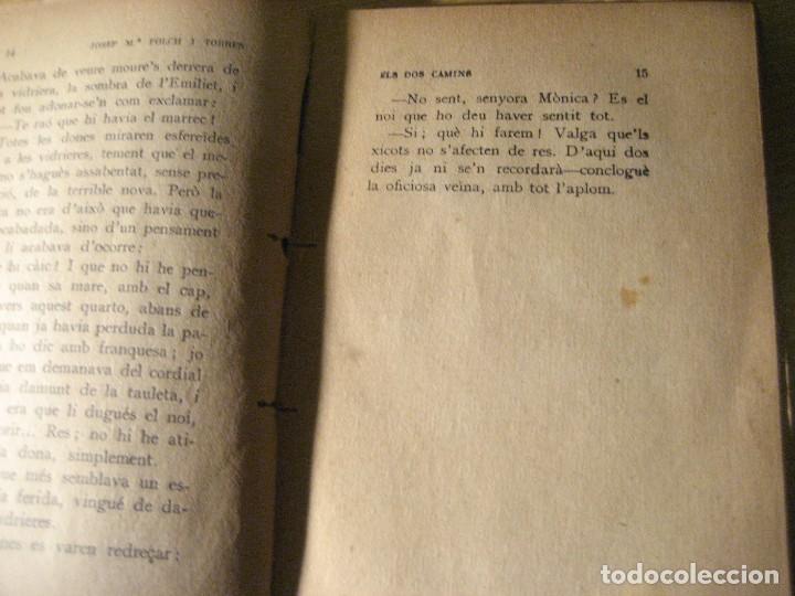 Libros antiguos: els dos camins . folch i torres . col.lecció mon tresor dedicado y firmado por el autor año 1921 - Foto 5 - 208978186