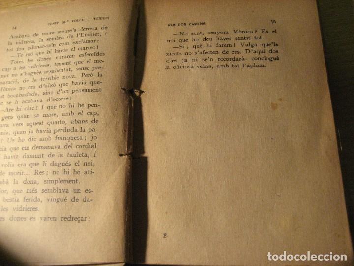Libros antiguos: els dos camins . folch i torres . col.lecció mon tresor dedicado y firmado por el autor año 1921 - Foto 6 - 208978186