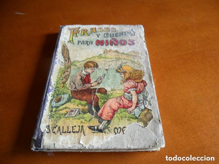 FRASES Y CUENTOS PARA NIÑOS - EDT SATURNINO CALLEJA - 1883 (Libros Antiguos, Raros y Curiosos - Literatura Infantil y Juvenil - Cuentos)