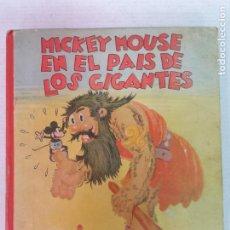 Livros antigos: MICKEY MOUSE EN EL PAÍS DE LOS GIGANTES SINFONÍAS INOCENTES MADRID 1934. Lote 209596502