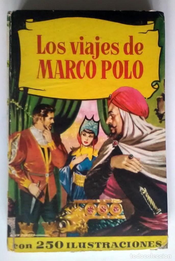 LOS VIAJES DE MARCO POLO. BRUGUERA. 4ª EDICION 1963 (Libros Antiguos, Raros y Curiosos - Literatura Infantil y Juvenil - Cuentos)