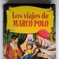 Libros antiguos: LOS VIAJES DE MARCO POLO. BRUGUERA. 4ª EDICION 1963. Lote 209924730