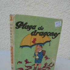 Libros antiguos: PLAGA DE DRAGONES. EDICION SATURNINO CALLEJAS. 1923. BIBLIOTECA PARA NIÑOS. Lote 210036358