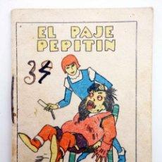 Libros antiguos: JUGUETES INSTRUCTIVOS. CUENTOS DE CALLEJA SERIE III. Nº 55. EL PAJE PEPITÍN. SATURNINO CALLEJA, 1933. Lote 210280366