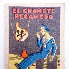 Libros antiguos: JUGUETES INSTRUCTIVOS. CUENTOS DE CALLEJA SERIE III. Nº 53. EL GRUMETE RECAREDO 1933. Lote 210280370