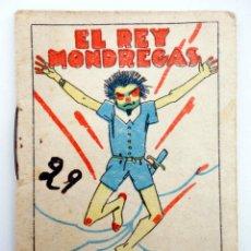Libros antiguos: JUGUETES INSTRUCTIVOS. CUENTOS DE CALLEJA SERIE IV. Nº 66. EL REY MONDREGAS. SATURNINO CALLEJA, 1933. Lote 210280373