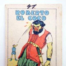 Libros antiguos: JUGUETES INSTRUCTIVOS. CUENTOS DE CALLEJA SERIE III. Nº 49. ROBERTO EL COCO. SATURNINO CALLEJA, 1933. Lote 210280385