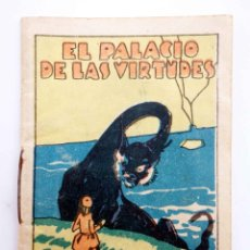 Libros antiguos: JUGUETES INSTRUCTIVOS. CUENTOS DE CALLEJA SERIE III. Nº 59. EL PALACIO DE LAS VIRTUDES CIRCA 1930. Lote 210280393