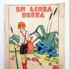 Libros antiguos: JUGUETES INSTRUCTIVOS. CUENTOS DE CALLEJA SERIE III. Nº 45. EN LÍNEA RECTA. SATURNINO CALLEJA, 1933. Lote 210280396