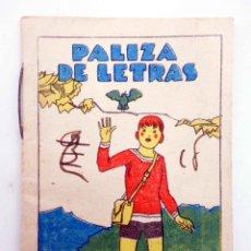 Libros antiguos: JUGUETES INSTRUCTIVOS. CUENTOS DE CALLEJA SERIE III. Nº 51. PALIZA DE LETRAS CIRCA 1930. Lote 210280401