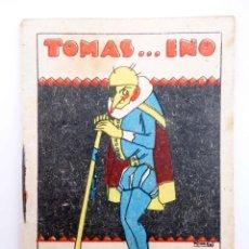 Libros antiguos: JUGUETES INSTRUCTIVOS. CUENTOS DE CALLEJA SERIE III. Nº 52. TOMÁS…INO. SATURNINO CALLEJA, 1933. Lote 210280405