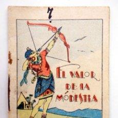 Libros antiguos: JUGUETES INSTRUCTIVOS. CUENTOS DE CALLEJA SERIE II. Nº 25. EL VALOR DE LA MODESTIA 1933. Lote 210280410